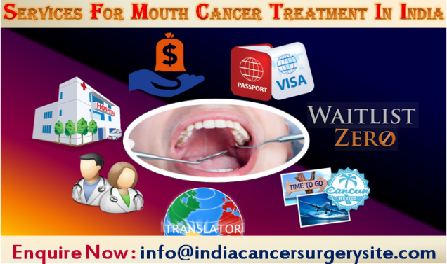 Services for Mouth Cancer Treatment in India