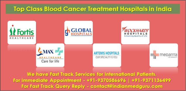 Blood Cancer Treatment in India, Blood Cancer Treatment cost India, Blood Cancer hospital in India, Blood Cancer Specialist in India, Cost of blood cancer treatment in India, best blood cancer hospital Delhi, List of Blood Cancer Specialist in India, Top Blood Cancer Treatment Hospitals in India,
