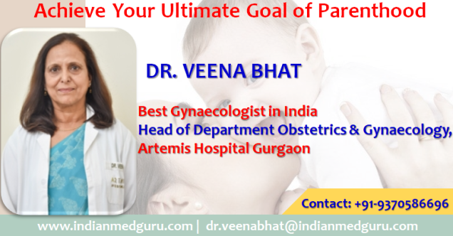 Dr. Veena Bhat best Gynaecologist at fortis Gurgaon